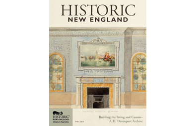 Historic New England Magazine, Fall 2014 ( Vol. 15, No. 2)